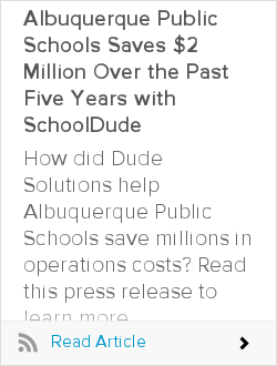 Albuquerque Public Schools Saves $2 Million Over the Past Five Years with SchoolDude