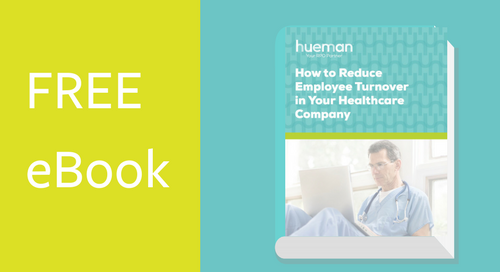 How to Reduce Employee Turnover in Your Healthcare Company [eBook]