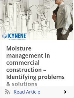 Moisture management in commercial construction – Identifying problems & solutions