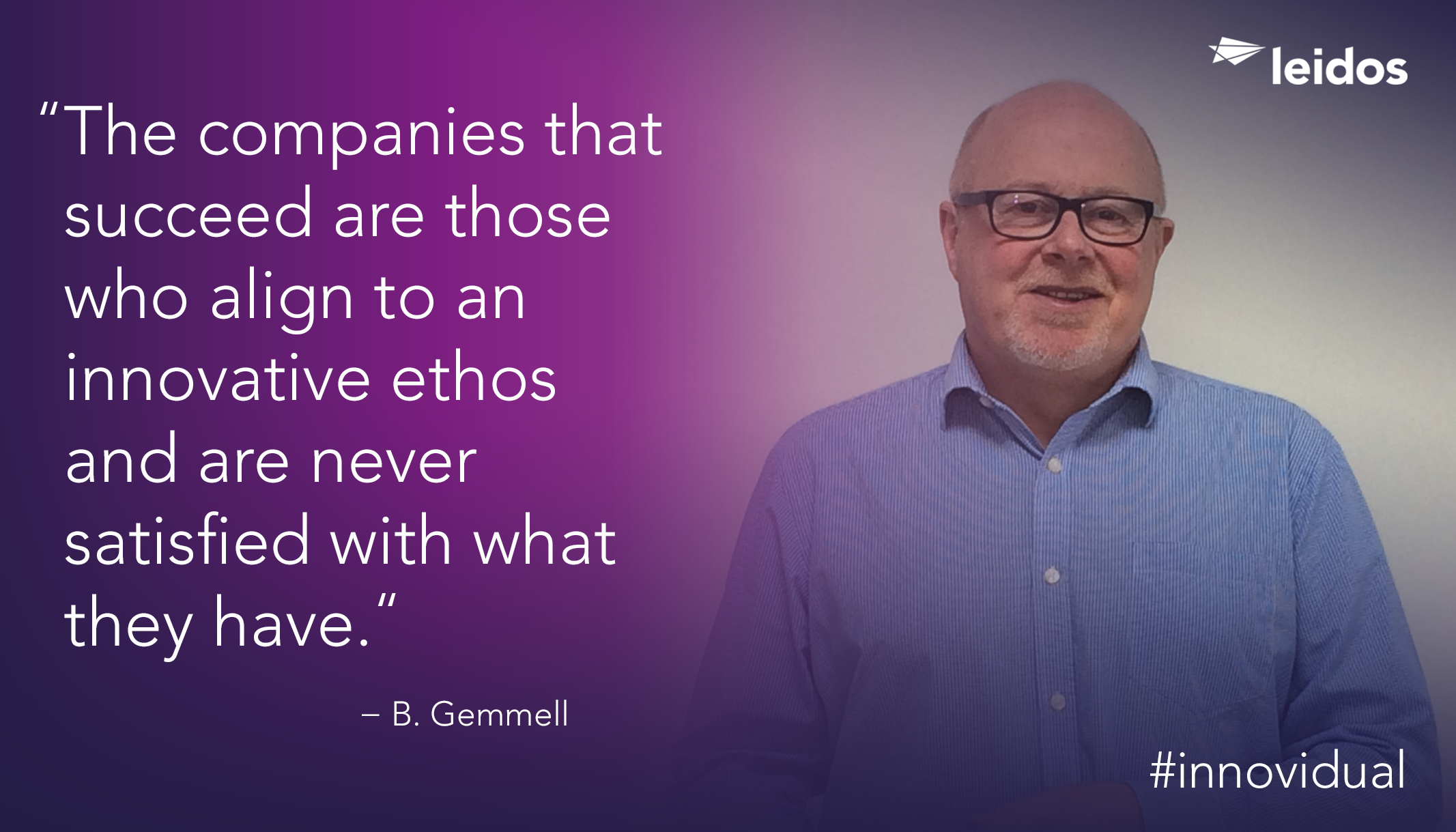 Bill Gemmell is Head of Professional Services, Public Services and Energy for Leidos UK.