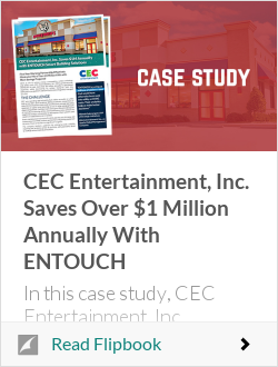 CEC Entertainment, Inc. Saves Over $1 Million Annually With ENTOUCH