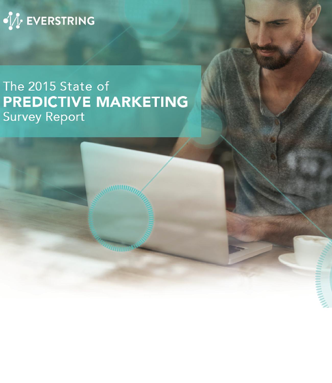 The 2015 State of Predictive Marketing Report