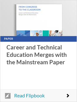 Career and Technical Education Merges with the Mainstream Paper