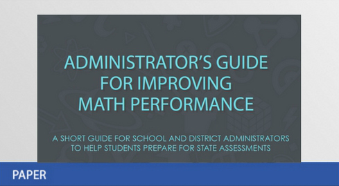 The Administrator's Guide for Improving Math Performance