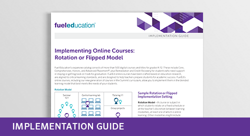 Implementing Online Courses: Rotation or Flipped Model