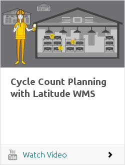 Cycle Count Planning with Latitude WMS
