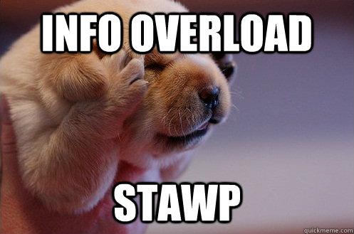 Info overload stawp