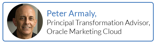 Peter Armaly, Principal Transformation Advisor, Oracle Marketing Cloud