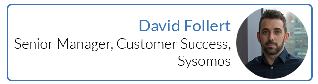 David Follert, Senior Manager of Customer Success, Sysomos