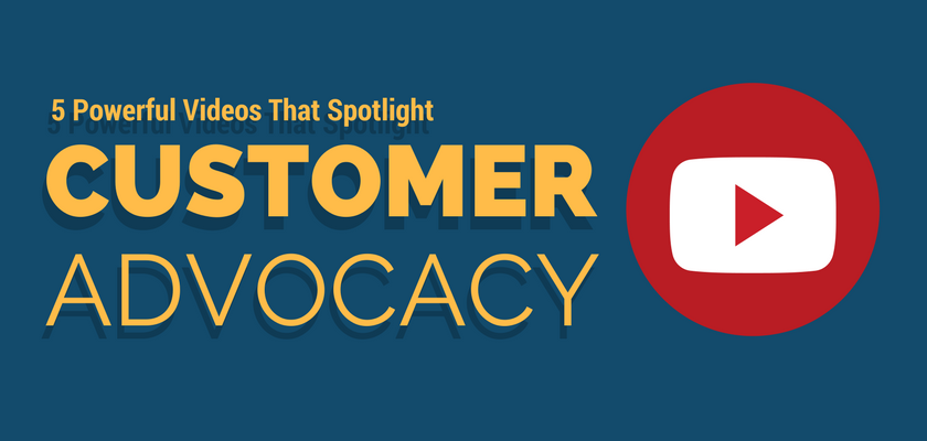 5 Powerful Videos That Spotlight Customer Advocacy