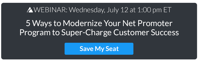 Webinar: 5 Ways to Modernize Your NPS Program to Super-Charge Customer Success