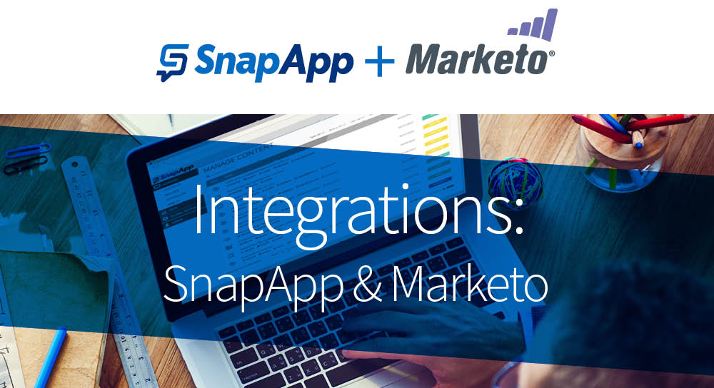 SnapApp & Marketo Advanced Integration