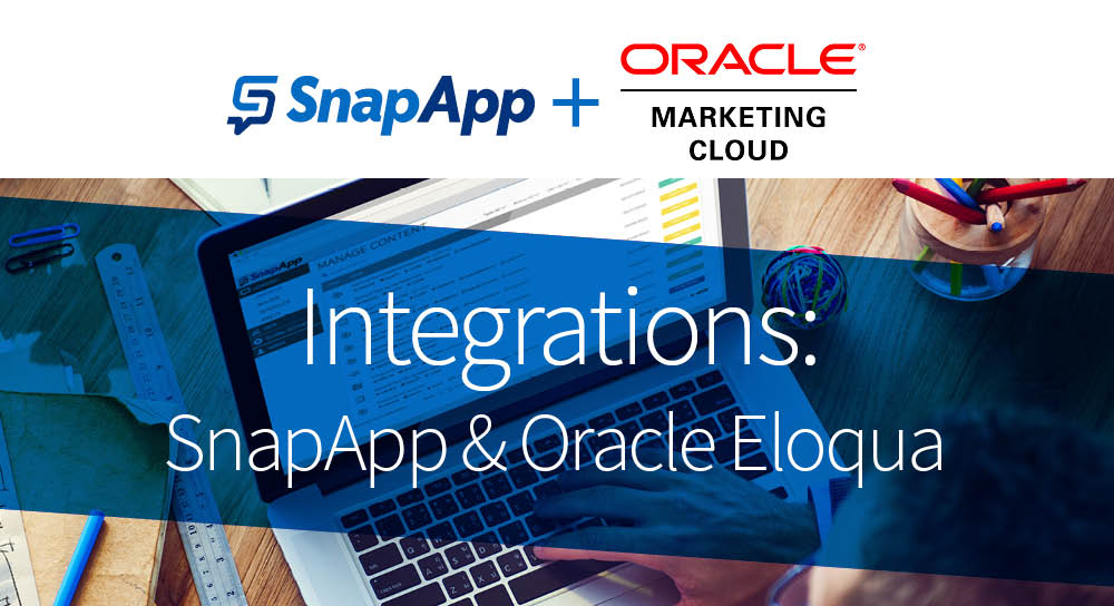 Integrations: SnapApp & Oracle Eloqua