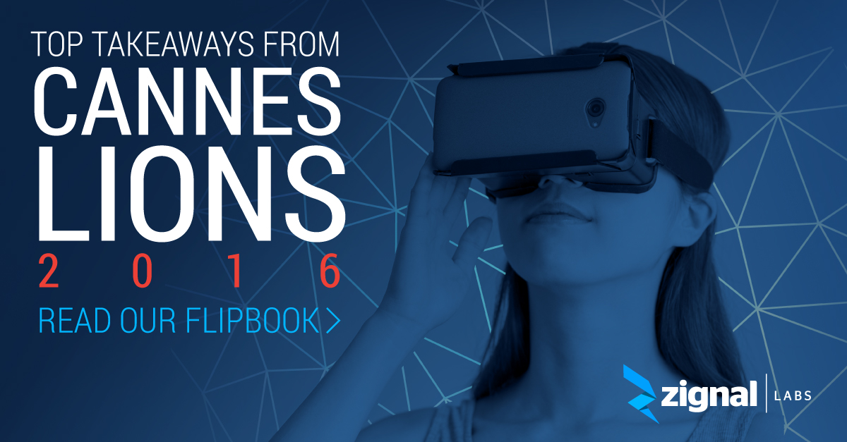 Zignal Labs Flipbook: Top Takeaways from Cannes Lions 2016