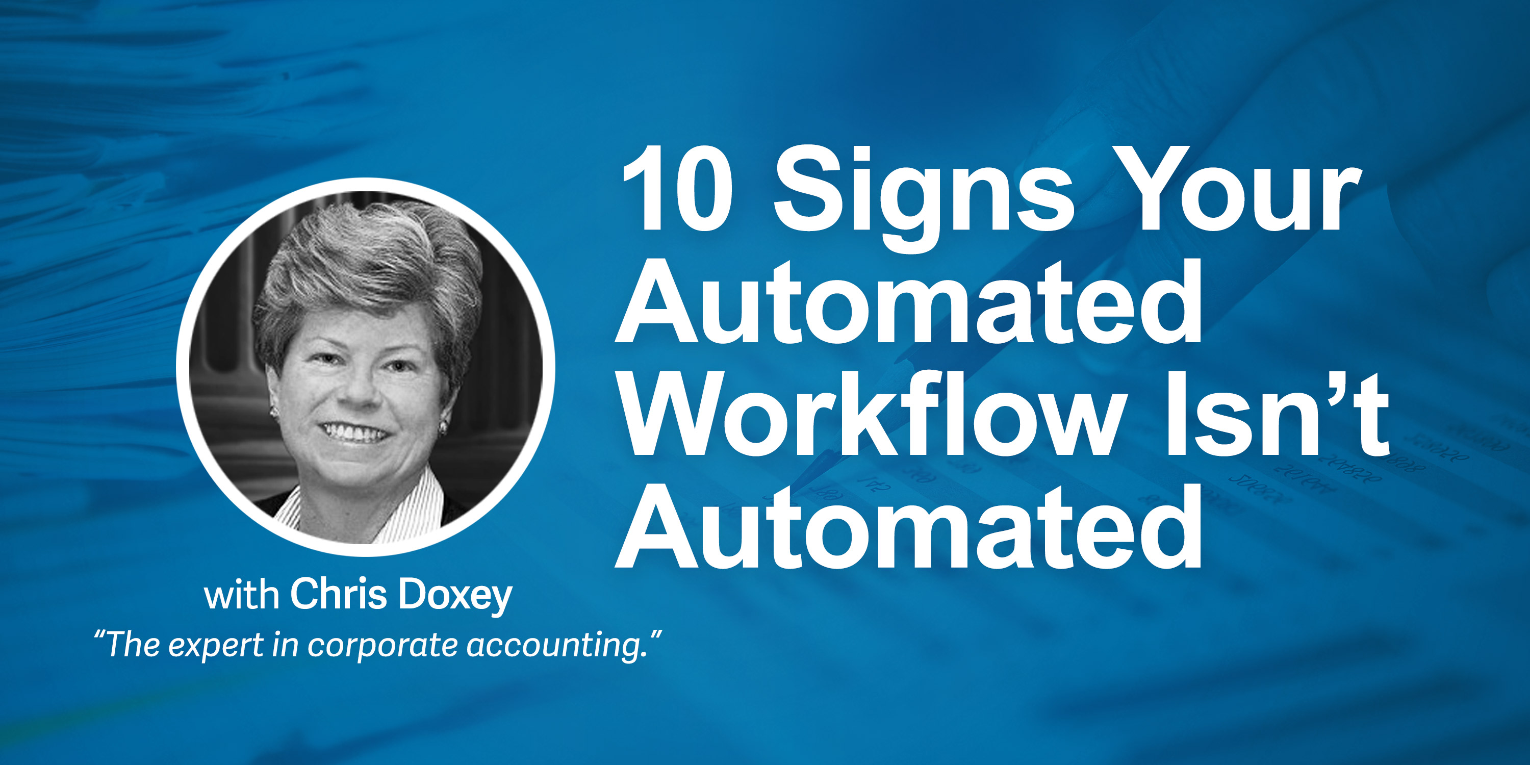 10 Signs Your Automated Workflow Isn't Automated