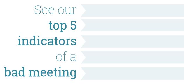 Indicators of a bad meeting