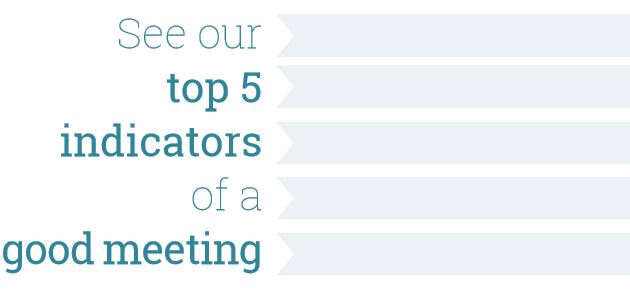 Indicators of a good meeting
