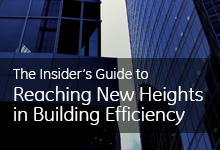 insiders guide to reaching new heights in building efficiency
