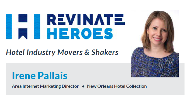 Revinate Heroes: Irene Pallais, Area Internet Marketing Director