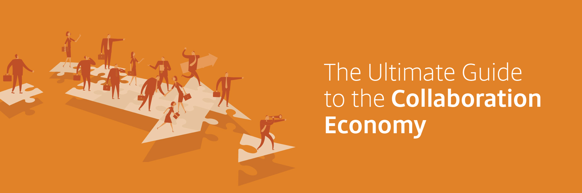 The Ultimate Guide to the Collaborative Economy