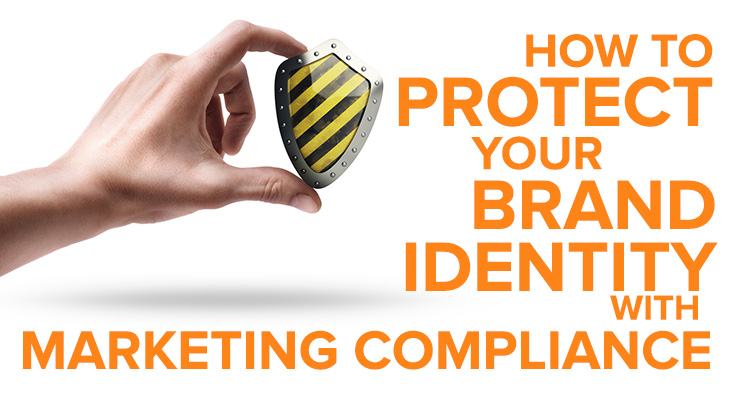 protect brand identity marketing compliance