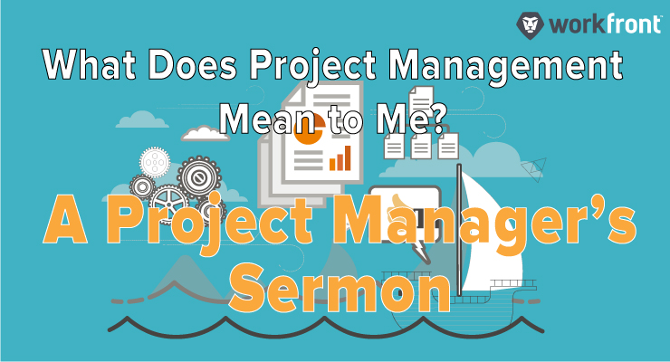 What Does Project Management Mean To Me?
