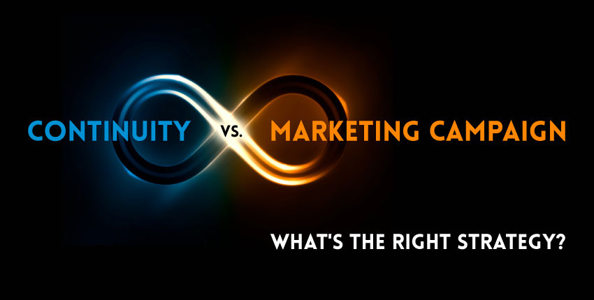 continuity vs marketing campaign