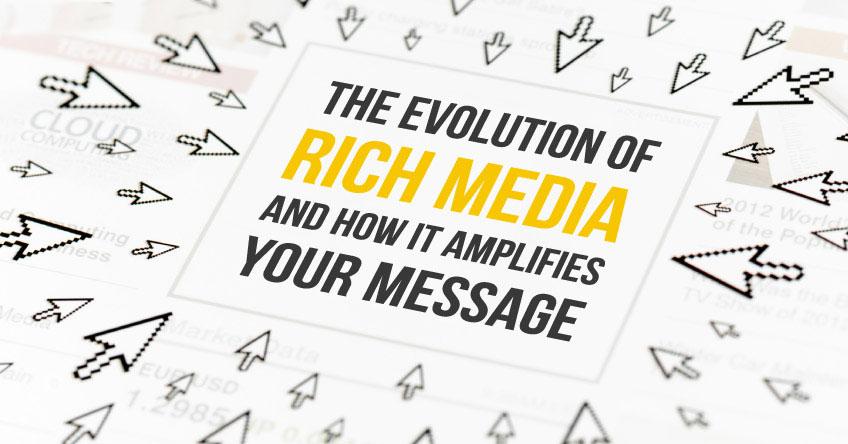 rich media evolution