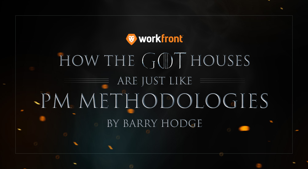 project management methodologies game of thrones