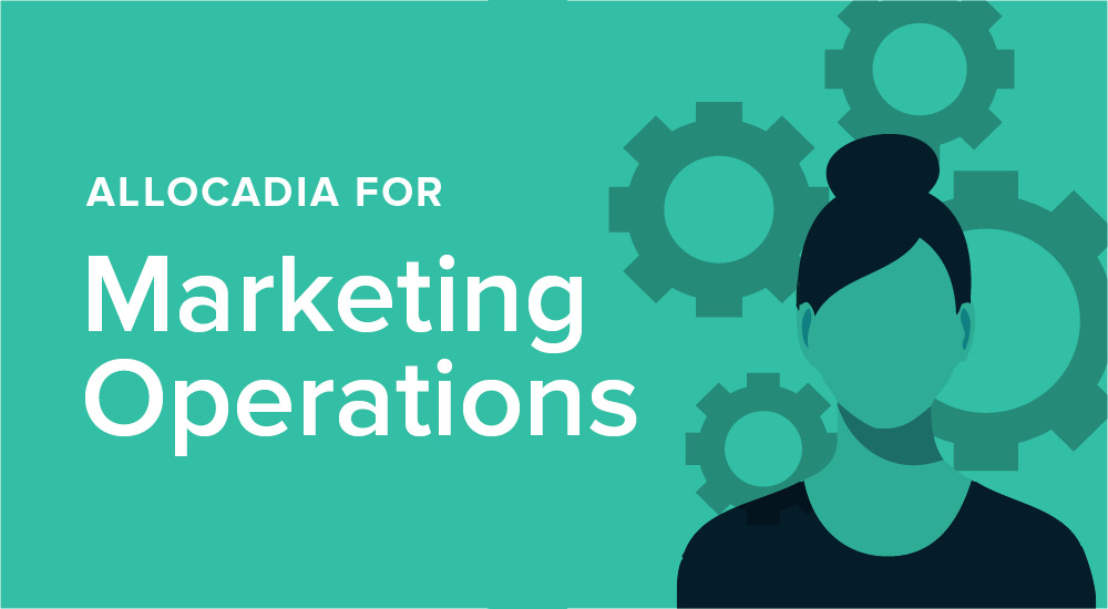 Allocadia for Marketing Ops