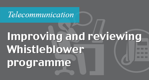 Improving and reviewing whistleblower programme