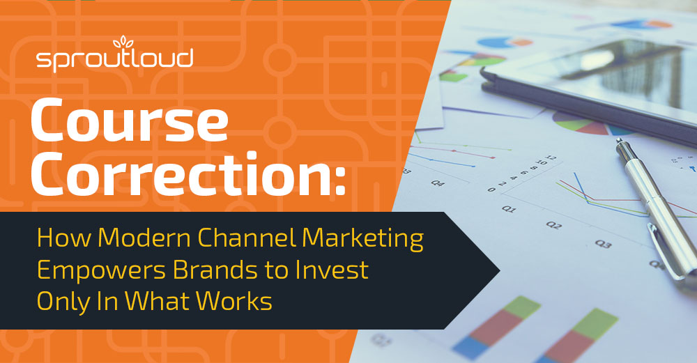 Course Correction: How Modern Channel Marketing Empowers Brands to Invest Only In What Works