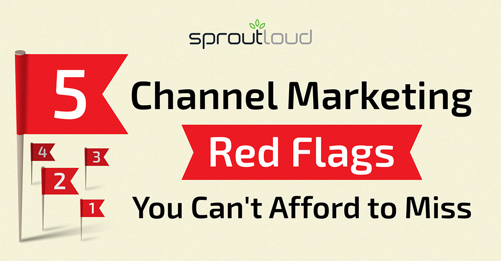 Five Channel Marketing Red Flags You Can't Afford to Miss