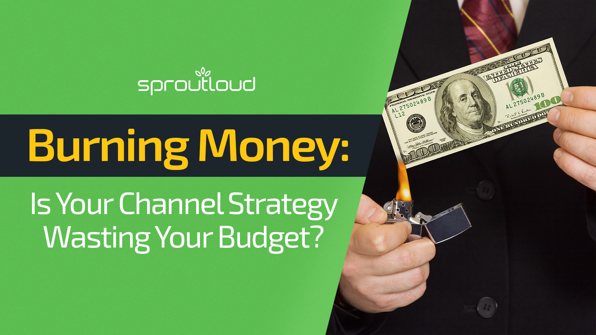 Burning Money-Is Your Channel Strategy Wasting Your Budget