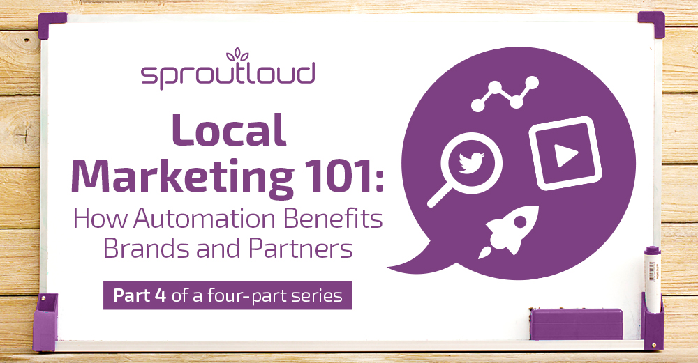 Local Marketing 101: How Automation Benefits Brands and Partners