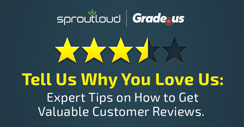 Tell Us Why You Love Us - Expert Tips on How to Get Valuable Reviews