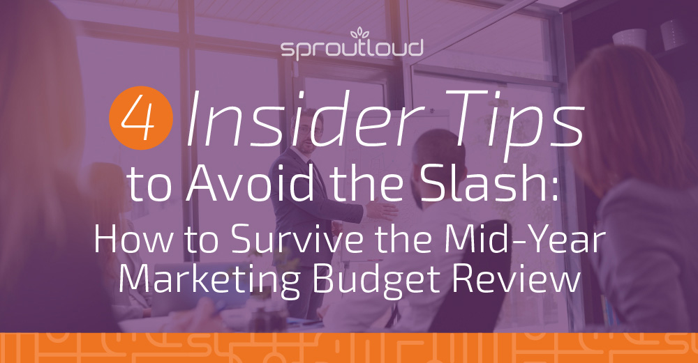 4 Insider Tips: How to Avoid the Mid-Year Marketing Budget Review