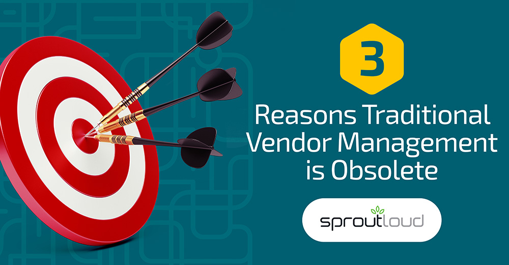 3 Reasons Traditional Vendor Management is Obsolete