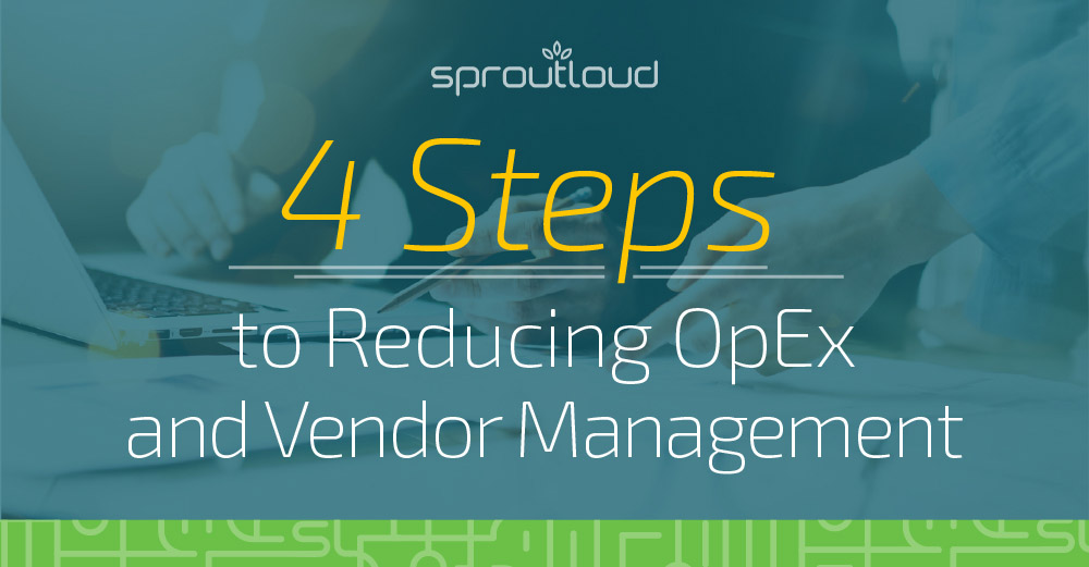 4 Steps to Reducing OpEx and Vendor Management