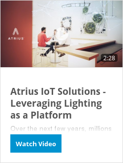 Atrius IoT Solutions - Leveraging Lighting as a Platform