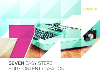7 Steps for Easy Content Creation