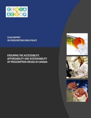 CLHIA Report on Prescription Drug Policy