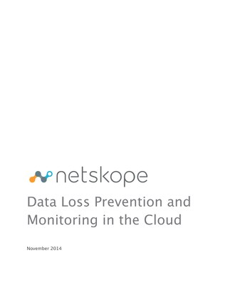 Data Loss Prevention and Monitoring in the Cloud