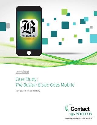 Boston Globe Goes Mobile Webinar Summary