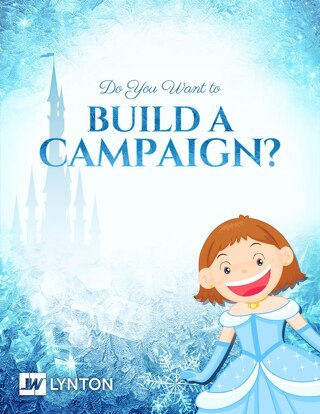 Do You Want to Build a Campaign?
