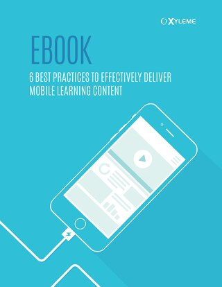 6 Best Practices to Effectively Deliver Mobile Learning Content