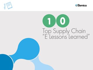 "10 Top Supply Chain Chain ""E Lessons Learned"""