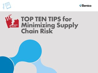 Top Ten Tips for Minimizing Supply Chain Risk