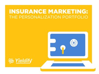 Insurance Marketing: The Personalization Portfolio