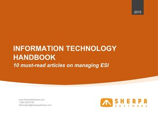 Information Technology Handbook - 10 must-read articles on managing ESI